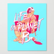 Life on Planet B Canvas Print