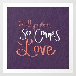 So Comes Love Art Print