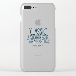 Classic Books Quote - Mark Twain Clear iPhone Case