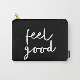 Feel Good black and white contemporary minimalism typography design home wall decor bedroom Carry-All Pouch