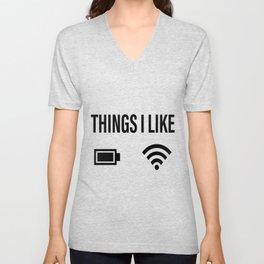things i like full wifi full battery battery Unisex V-Neck