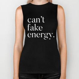 Cant fake energy Biker Tank