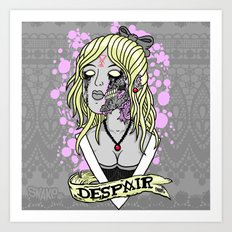 D E S P A I R Art Print
