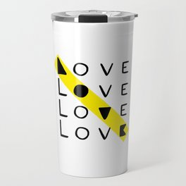LOVE yourself - others - all animals - our planet Travel Mug