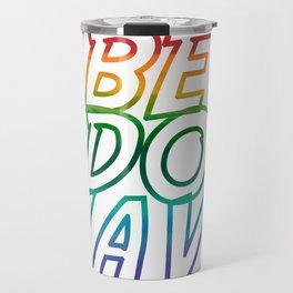 Be.Do.Have. Travel Mug