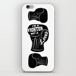 I'm A Fighter Not A Lover - Black iPhone Skin