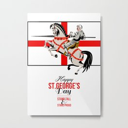 Stand Tall Stand Proud Happy St George Day Retro Poster Metal Print