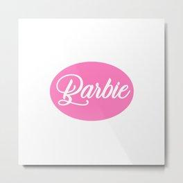 Barbie Pink Metal Print