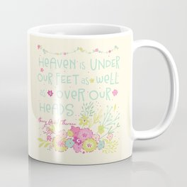 Sweet Sayings 2 Coffee Mug