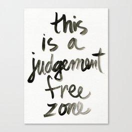 Judgement Free Zone Canvas Print