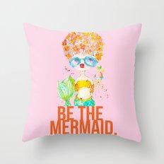 pink lemonade -- be the mermaid. Throw Pillow