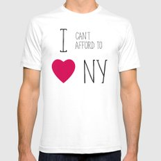 I Can't Afford To Love NY Mens Fitted Tee SMALL White