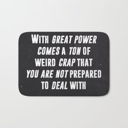 With Great Power Comes Bath Mat