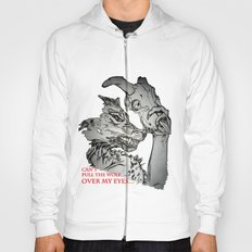 Pullin the Wolf Over My Eyes Hoody