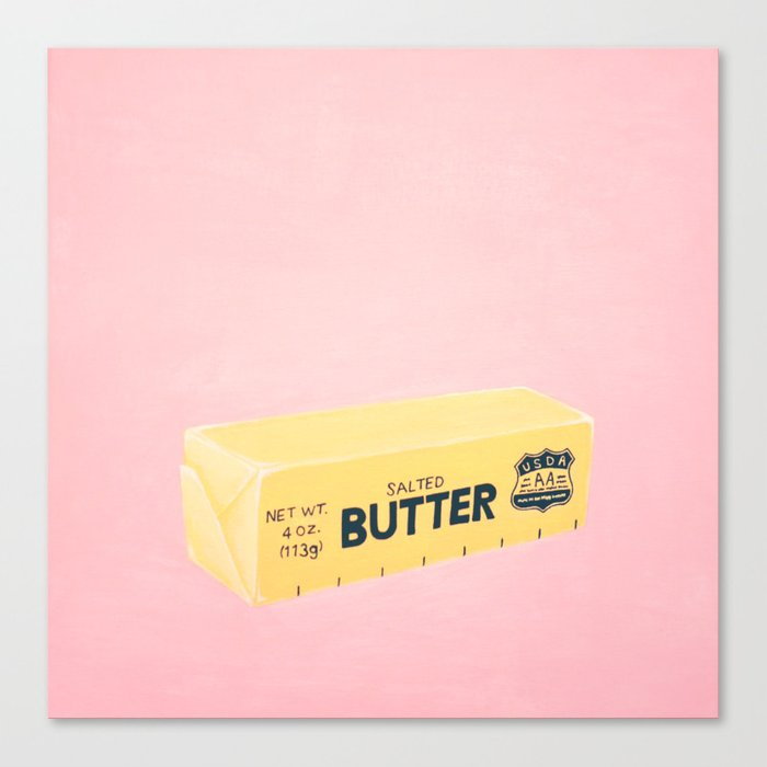 The Butter The Better Leinwanddruck