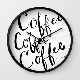COFFEE COFFEE COFFEE Wall Clock