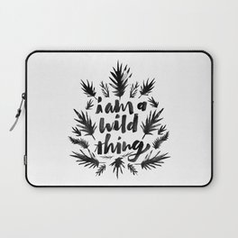 I am a wild thing Laptop Sleeve