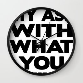 I Wipe My Ass With What You Think Wall Clock