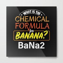 What is the chemical formula for Banana BaNa2 Metal Print