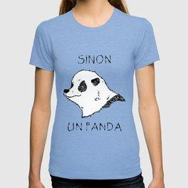 Sinon, un panda (1) T-shirt