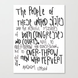 Wise words from Abraham Lincoln Canvas Print