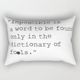 Napoleon Bonaparte type quote Rectangular Pillow