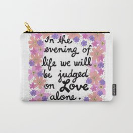 In The Evening Of Life Carry-All Pouch