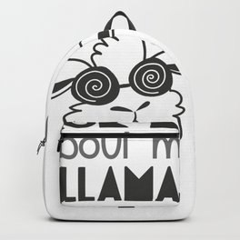 ask me about my llama Backpack
