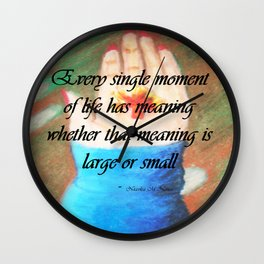 Life Has Meaning (Hand) Wall Clock
