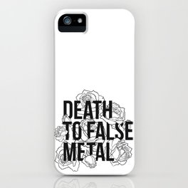 Death to False Metal / Roses iPhone Case