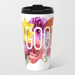 Do Good Be Good Feel Good Travel Mug