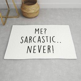 Never Sarcastic Funny Saying Rug