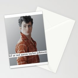 lol ur not aaron taylor-johnson Stationery Cards