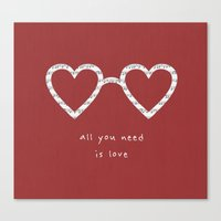 all you need is love Canvas Prints featuring All you need is love by basilique