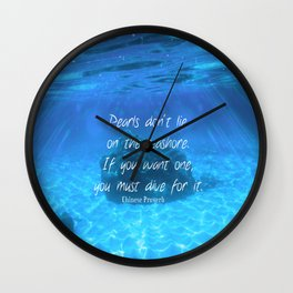 Motivational Courage Ocean Quote Wall Clock