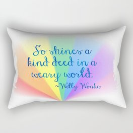 Inspirational Art Willy Wonka Quote and a Rainbow Feather Rectangular Pillow