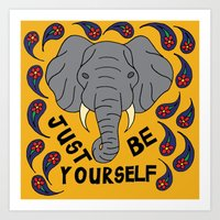 Just Be Yourself Elephant Print Art Print