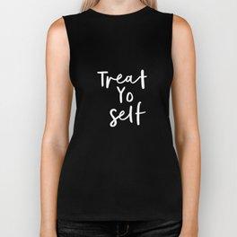 Treat Yo Self black-white contemporary minimalist typography poster home wall decor bedroom Biker Tank