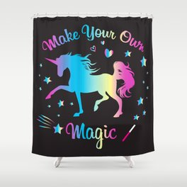 Make Your Own Magic 2 Shower Curtain