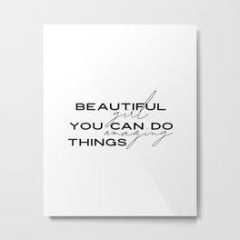 Beautiful Girl You Can Do Amazing Things Sign | Girls Room Decor | Girl Nursery Decor | Teen Bedroom Metal Print
