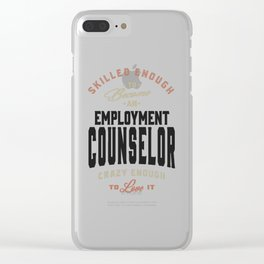 Employment Counselor Gift Clear iPhone Case