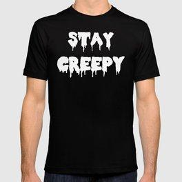 Stay Creepy T-shirt