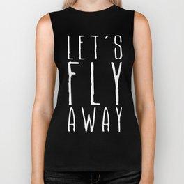 Let's Fly Away Biker Tank