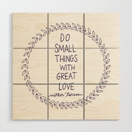 Do Small Things Wood Wall Art
