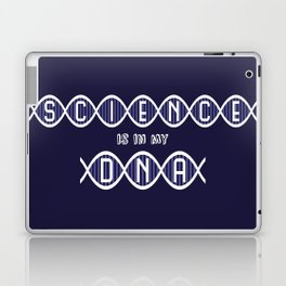 Science is in my DNA Laptop & iPad Skin
