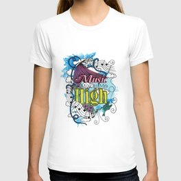 Music Makes Me High T-shirt