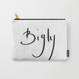 Bigly typography Carry-All Pouch