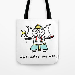 obstacles, my ass (ganesha) Tote Bag
