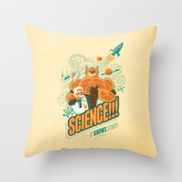 Science!!! It Knows Stuff! Throw Pillow