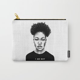 I Am Not Your Servant Carry-All Pouch